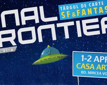 Final Frontier #6 – singurul târg de carte SF & Fantasy